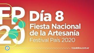 Fiesta Nacional de la Artesanía: Día 8 - Festival País 2020