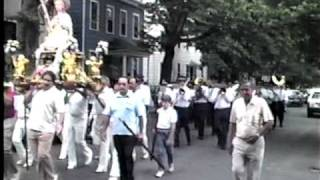 FEAST OF ST. MARY MAGDALENA PROCESSION  Little Italy, New Haven, CT. DVD Part 3