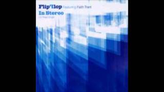 In Stereo (Superchumbo High Octane Vocal Mix) - Flip Flop featuring Faith Trent