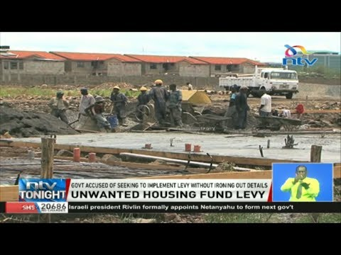 government-accused-of-seeking-to-implement-housing-levy-without-ironing-out-details