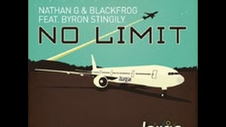 No Limit (Mr. V Moxa Club Dub) Ft. Byron Stingily - Nathan G & Blackfrog