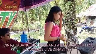 CINTO TASANGKUIK DI AWANG AWANG (COVER LIZA CARAMOE LIVE DINASTY)