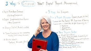 3 Ways to Improve Your Digital Project Management - Project Management Training