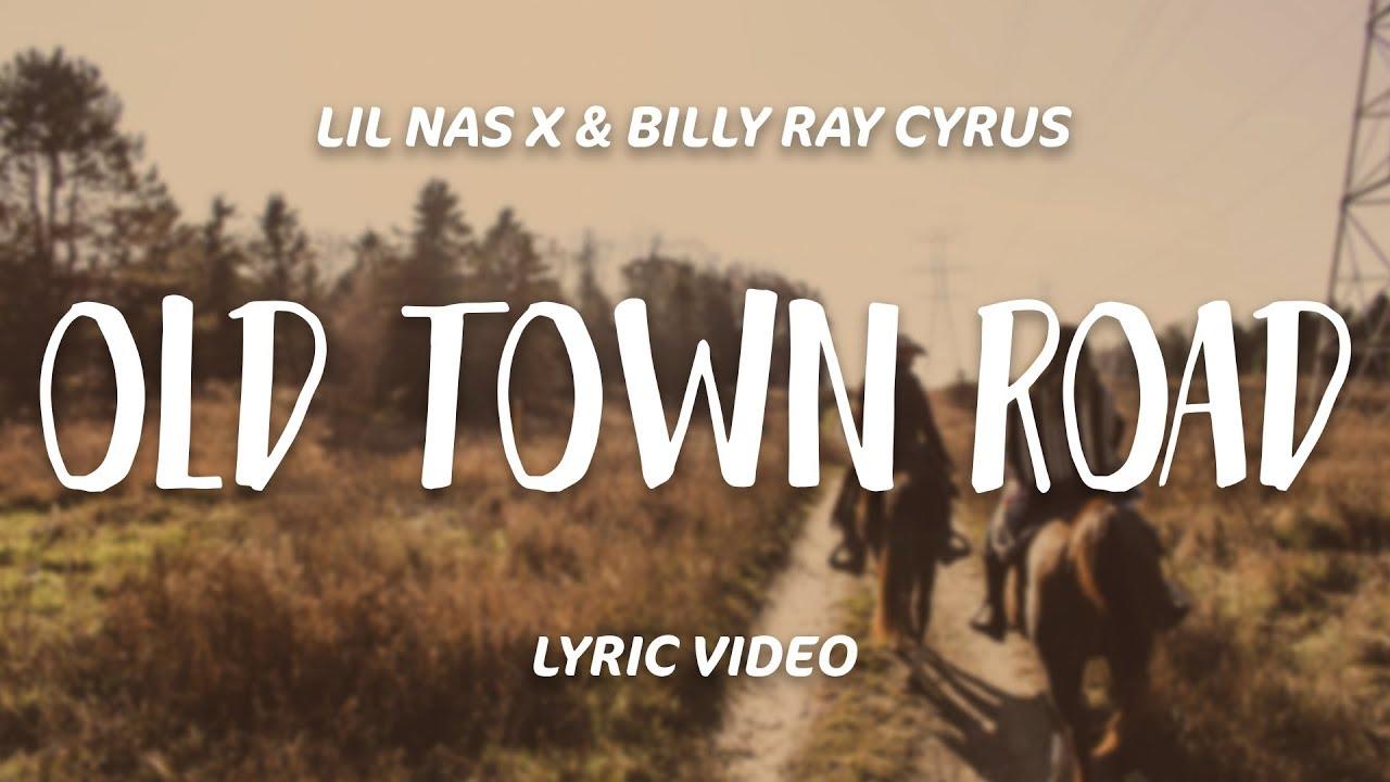 Lil Nas X - Old Town Road (Lyrics) ft  Billy Ray Cyrus