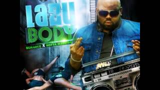 Demarco Feat Hotta Maestro - Lazy Body