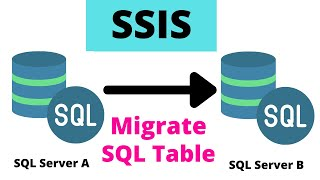 6 Copy data from One SQL Sever Instance to another - SSIS