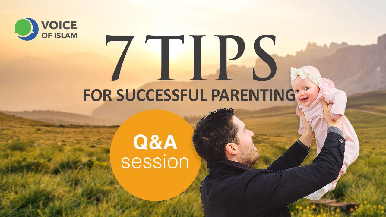 Q+A session, follow up from 7 tips for successful parenting
