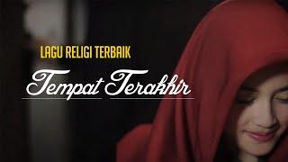 "LAGU RELIGI ""TEMPAT TERAKHIR"" KANG ARIEF ALBUM SYAIR SUFI"