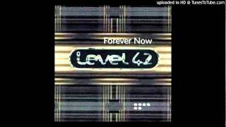 Level 42 - Love In A Peaceful World