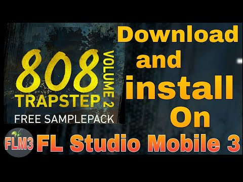 808 Trapstep Pack Vol 2 Samples Download and install on FL Studio Mobile 3