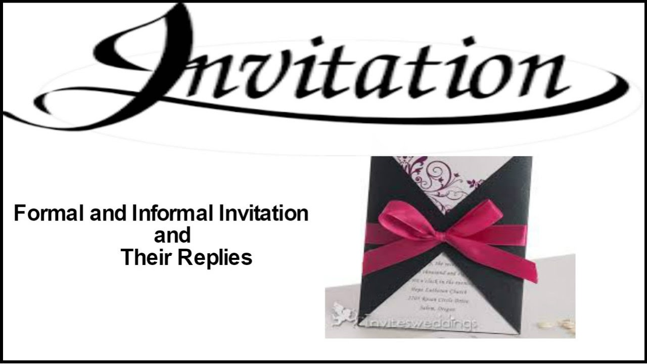 Formal And Informal Invitations And Their Replies Class 12 Youtube