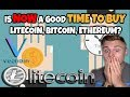 Is Now A Good Time To Buy Litecoin? (VeChain Analysis)