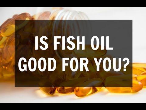 Is Fish Oil Really That Good For You? (The Health Benefits of Fish Oil)