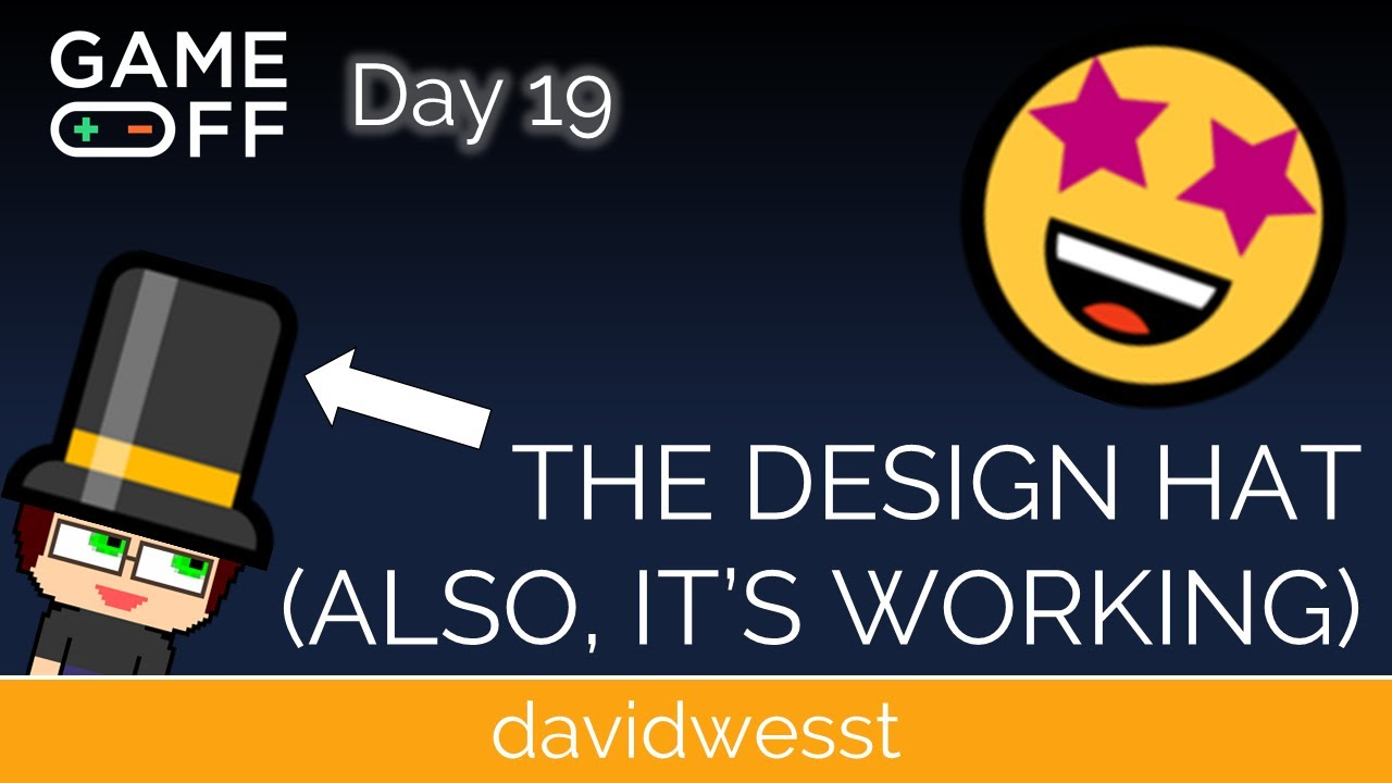Thumbnail images for Day 19 Devlog | The Design Hat (Also, It's Working) video