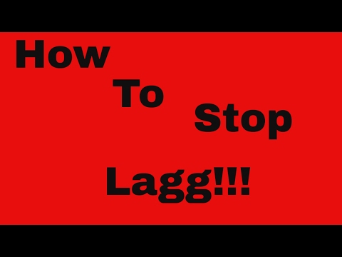 How to stop lag in ROBLOX
