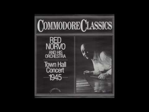 Red Norvo And His Orchestra ‎– Town Hall Concert 1945 (1985) (Full Album)