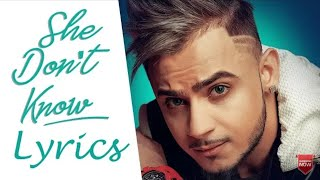 She Don't Know Lyrics | Millind Gaba | New Song 2019 | From Album Blessed|