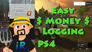 Earn Easy Money - Logging - Farming Simulator 15 - PS4