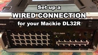 Mackie DL32R - Wired Connection