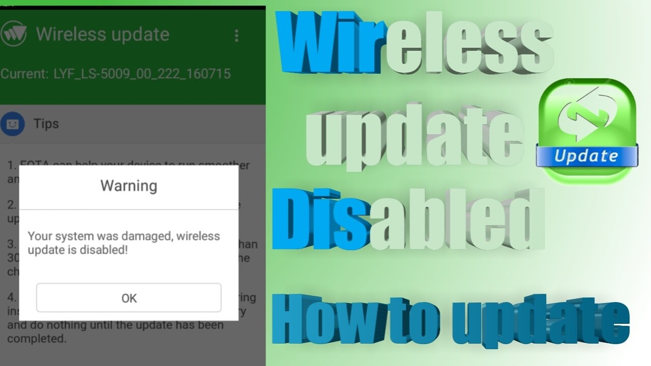 Wireless Update Disabled | How to update | | LYF |