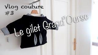 Vlog couture #3 | Je couds le gilet GrandOurse d'Ikatee