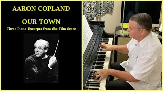 COPLAND: Three Pieces from \
