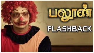 Balloon - Flashback Scene | Jai, Anjali | Yuvan | Sinish