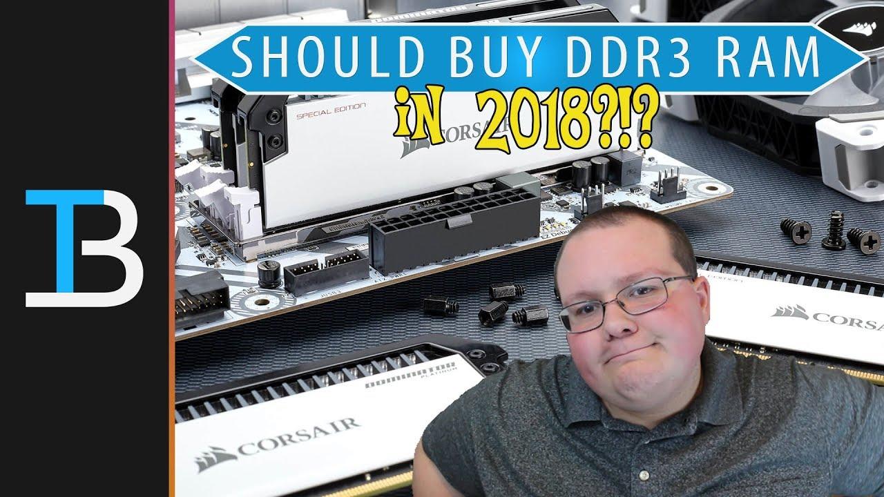 Should You Buy DDR3 or DDR4 RAM in 2018? (Is DDR3 Still Worth Buying in  2018?)