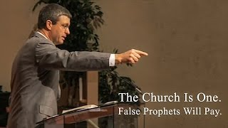 The Church Is One. False Prophets Will Pay - Paul Washer