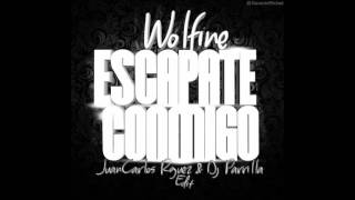 Wolfine - Escapate Conmigo (JuanCarlos Rguez & Dj Parrilla Edit)