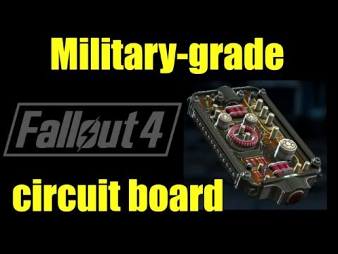 fallout 4: Where to get a Military grade circuit board *Easy find*