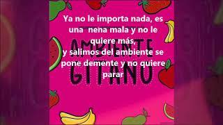 Ambiente Gitano Letra - Omar Montes tu Moncho Chavea y Original Elias