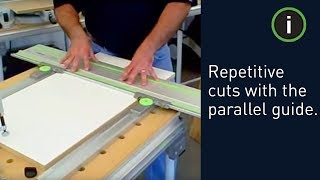 Festool Parallel Guides - Making Repetitive Cuts With A Track Saw
