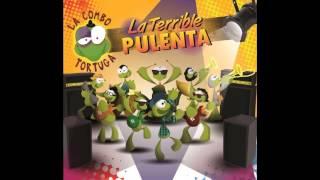 """La Combo Tortuga - 10 Cumbia de la Gûena  FT: Pollo """"Santa Feria"""""""