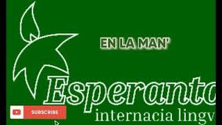 ESPERANTO MUSIC *EN LA MANO