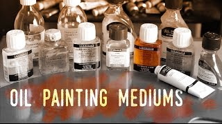 """How to use Mediums in Oil Painting and the """"Fat over lean"""" Rule"""