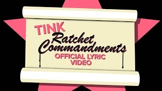 Tink - Ratchet Commandments (Official Lyric Video)