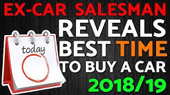 What's The Best Time To Buy A Car? REVEALED!!!