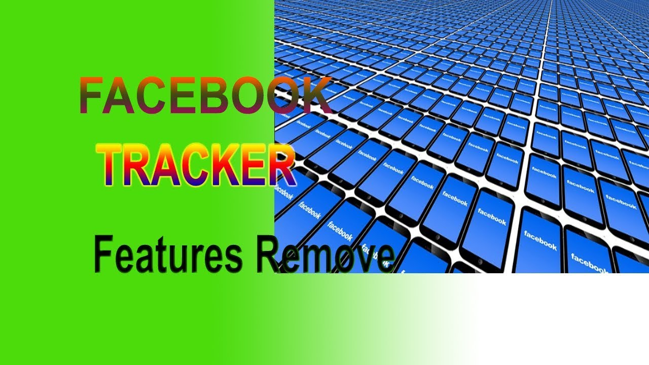Facebook Has Started Removing The Feature Tracker Features Of The Friends-Tracker Features - YouTube