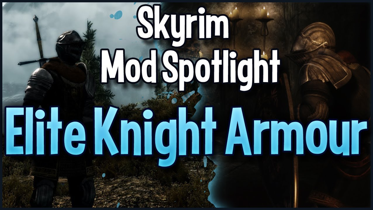 Skyrim Mod Spotlight - Dark Souls Elite Knight Armour
