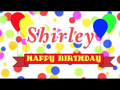 Happy Birthday Shirley Song