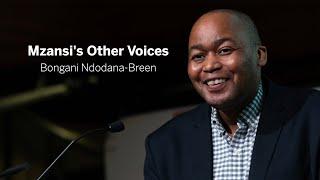 Mzansi's Other Voices | Bongani Ndodana-Breen || Radcliffe Institute