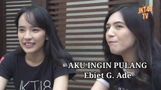 Download Lagu Pop Karaoke Indonesia: Aku Ingin Pulang - Ebiet G. Ade (Cover by JKT48)