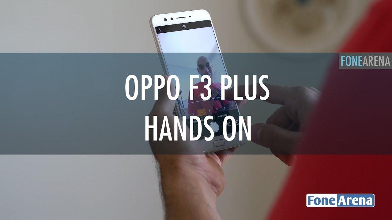 OPPO F3 Plus 6GB RAM version launched in India for Rs  22990