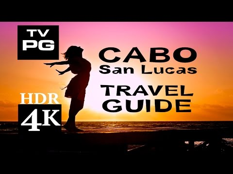 CABO TRAVEL GUIDE HDR 4K