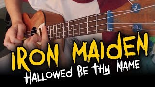 Iron Maiden Hallowed Be Thy Name Ukulele Cover W Solo