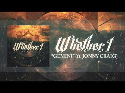 Whether, I - Gemini (Feat. Jonny Craig)