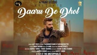 Daaru De Dhol (Jazz Deep) Mp3 Song Download