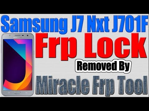Samsung J7 Nxt Frp Reset by Miracle Frp Tool - MobileRepairTrick com