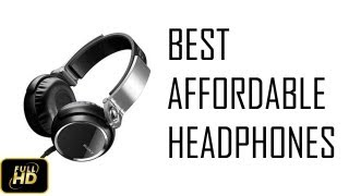 Best Affordable Headphones In India | August 2013